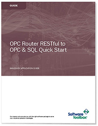 Free Guide - OPC Router RESTful to OPC UA & SQL Quick Start